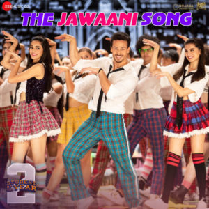THE JAWAANI SONG MP3 Songs – STUDENT OF THE YEAR 2 | MUSICBADSHAH