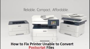 How to Fix Printer Unable to Convert Postscript Files – Directory Nation