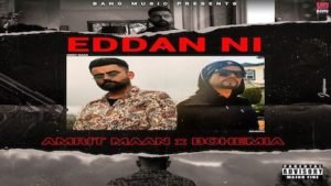 EDDAN NI LYRICS – Amrit Maan
