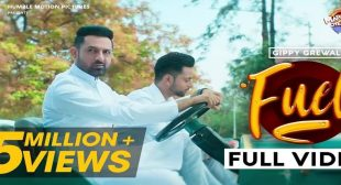 Fuel Lyrics – Gippy Grewal | Mar Gaye Oye Loko – LyricsOasis