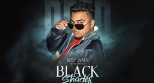 Black Shades by Deep Jandu