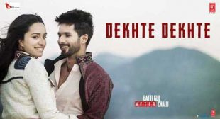 Atif Aslam's New Song Dekhte Dekhte