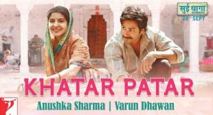 Sui Dhaaga Song Khatar Patar is Released