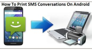 How To Print SMS Conversations On Android? – mcafee.com/activate
