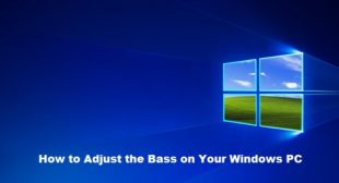 How to Adjust the Bass on Your Windows PC