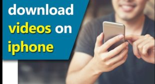 HOW TO DOWNLOAD VIDEOS ON IPHONE?