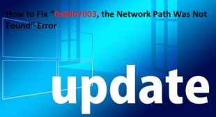 """How to Fix """"0x8007003, the Network Path Was Not Found"""" Error"""